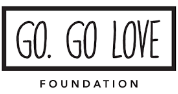 Go. Go Love Foundation — Funding for Community Projects