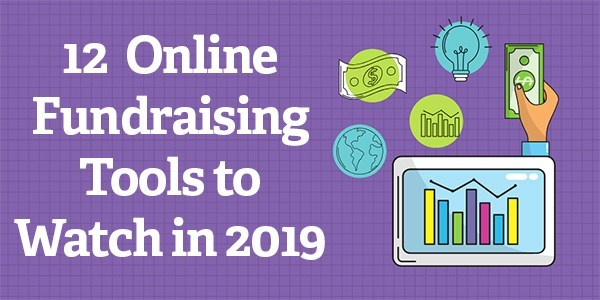 12 Online Fundraising Tools to Watch in 2019