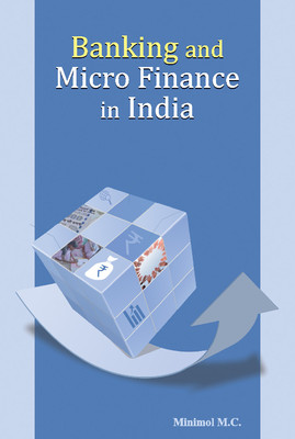 Banking and Micro Finance in India