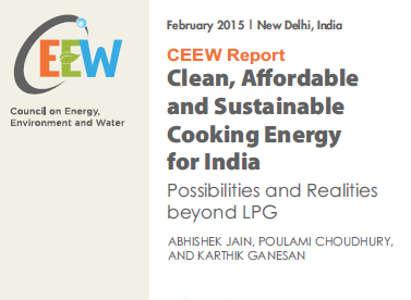 Clean, Affordable and Sustainable Cooking Energy For Indian Possibilities And Realities Beyond LPG